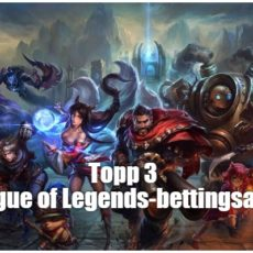 Topp 3 League of Legends-bettingsajter 2017